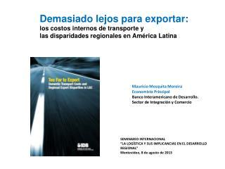 Demasiado lejos para exportar: los costos internos de transporte y