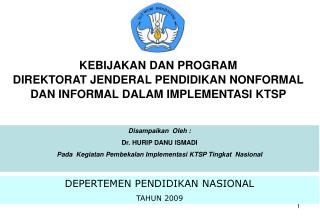 DEPERTEMEN PENDIDIKAN NASIONAL TAHUN 2009