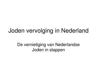 Joden vervolging in Nederland