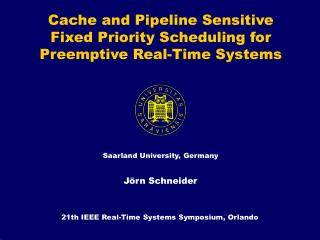 Cache and Pipeline Sensitive Fixed Priority Scheduling for Preemptive Real-Time Systems