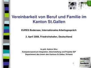 Vereinbarkeit von Beruf und Familie im Kanton St.Gallen