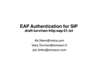 EAP Authentication for SIP draft-torvinen-http-eap-01.txt