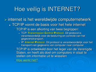 Hoe veilig is INTERNET?