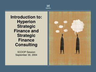 Introduction to: Hyperion Strategic Finance and Strategic Finance Consulting