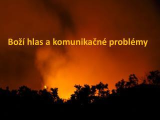 Boží hlas akomunikačné problémy