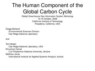 The Human Component of the Global Carbon Cycle