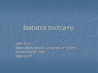 Statistics bootcamp