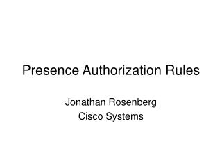 Presence Authorization Rules