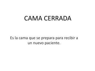 CAMA CERRADA