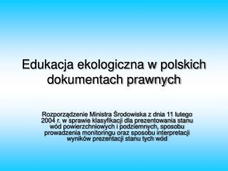 Edukacja ekologiczna w polskich dokumentach prawnych
