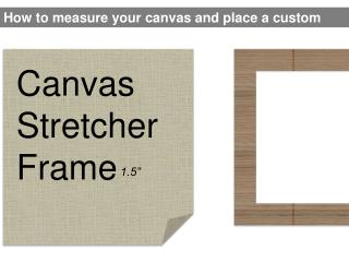Canvas Stretcher Frame