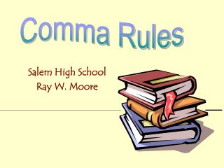 Salem High School Ray W. Moore