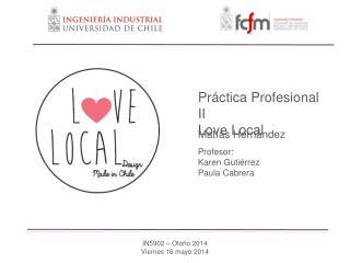 Pr á ctica Profesional II Love Local