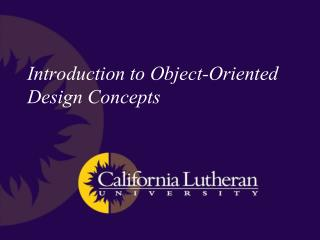 Introduction to Object-Oriented Design Concepts