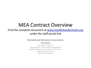 Marblehead Education Association Fall 2012 Mary Miles: President