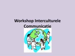 Workshop Interculturele Communicatie