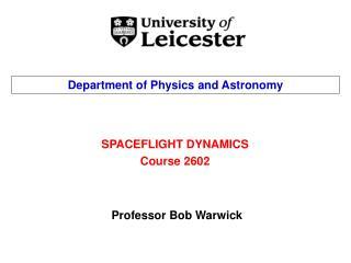 SPACEFLIGHT DYNAMICS Course 2602