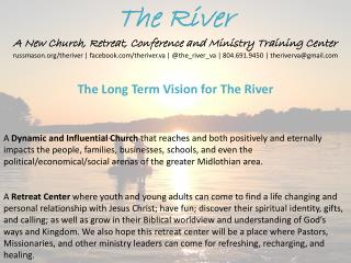 The River A New Church, Retreat, Conference and Ministry Training Center