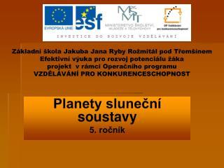 Planety sluneční soustavy 5. ročník