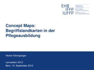 Concept Maps : Begriffslandkarten in der Pflegeausbildung