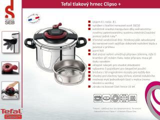 Tefal  tlakový hrnec  Clipso  +