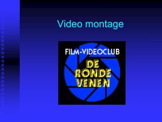 Video montage