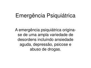 Emergência Psiquiátrica