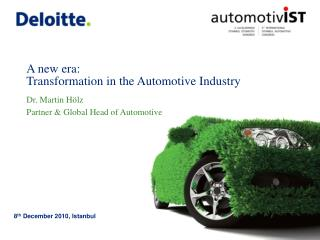 A new era: Transformation in the Automotive Industry