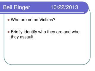 Bell Ringer10/22/2013