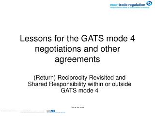 Lessons for the GATS mode 4 negotiations and other agreements