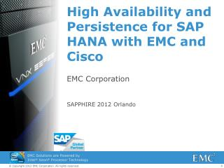 High Availability and Persistence for SAP HANA with EMC and Cisco