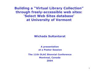 Wichada SuKantarat A presentation  at a Poster Session  The 11th OLAC Biennial Conference