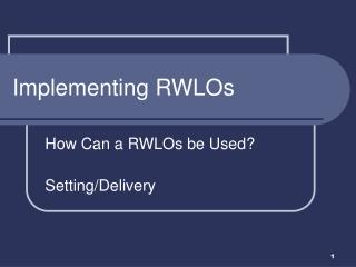Implementing RWLOs