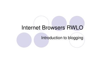 Internet Browsers RWLO