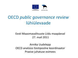 OECD  public governance review lühiülevaade