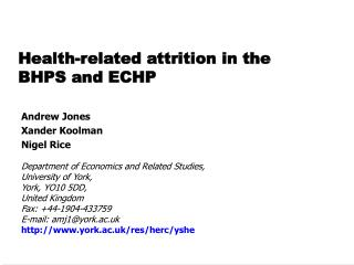 Health-related attrition in the BHPS and ECHP