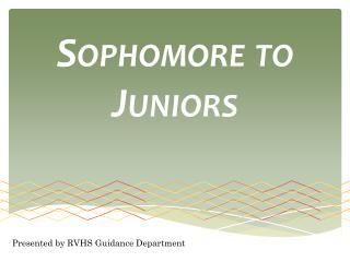 Sophomore to Juniors