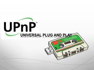 Universal Plug and Play