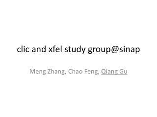 clic  and  xfel  study  group@sinap