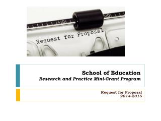 School of Education Research and Practice Mini-Grant Program