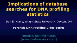 Implications of database searches for DNA profiling statistics