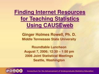 Finding Internet Resources  for Teaching Statistics  Using CAUSEweb