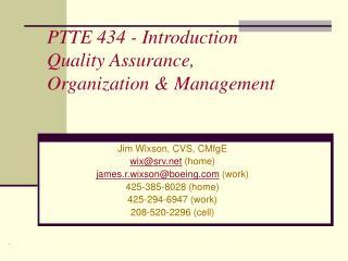 PTTE 434 - Introduction Quality Assurance, Organization  Management