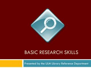 Basic research skills