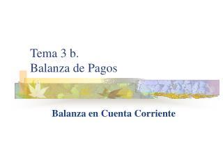 Tema 3 b. Balanza de Pagos