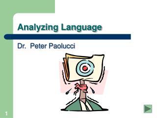 Analyzing Language