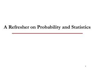 A Refresher on Probability and Statistics