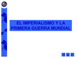 EL IMPERIALISMO Y LA PRIMERA GUERRA MUNDIAL