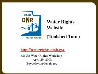 Water Rights Website  (Toolshed Tour)
