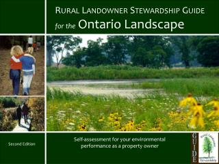Rural Landowner Stewardship Guide   for the Ontario Landscape